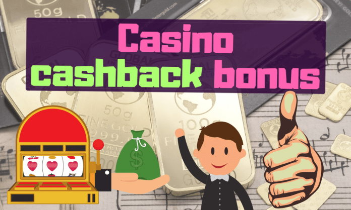 Casino Cash Back Bonuses